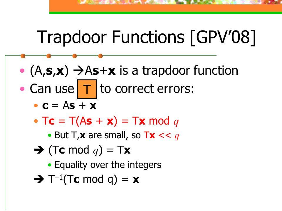 Trapdoor Functions [GPV'08]